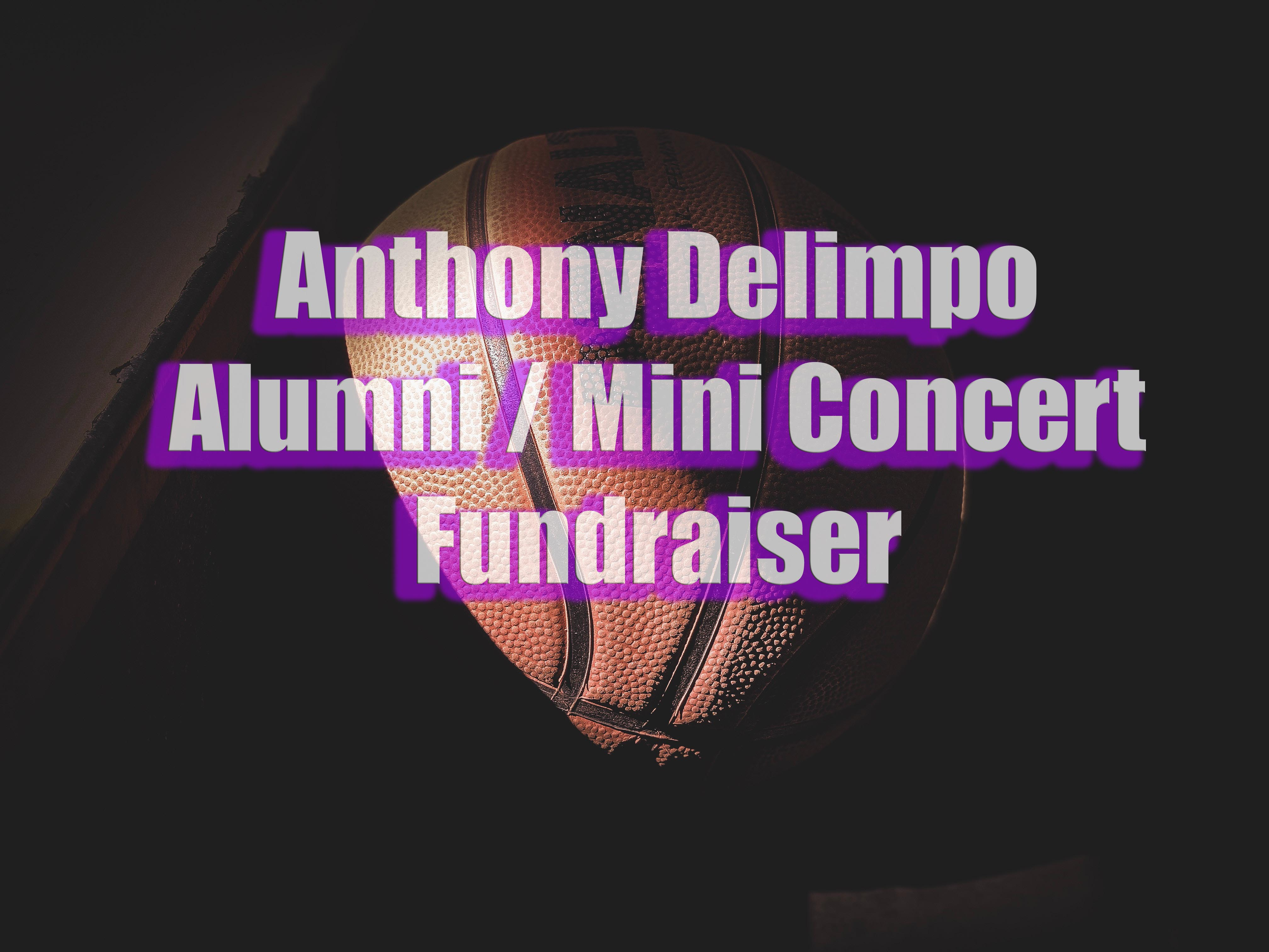 Anthony Delimpo - Alumni Game / Concert Fundraiser
